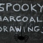 Spooky Charcoal Drawing Project
