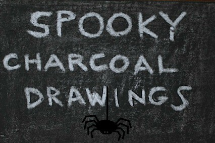 Spooky Charcoal Drawings