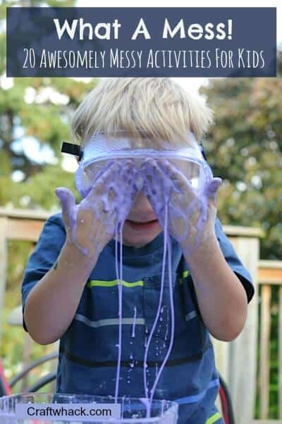 20 messy activities for kids