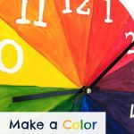 Color Wheel For Kids: Make A Cool Clock