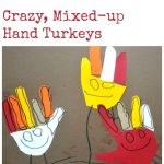 Crazy, Mixed Up Hand Turkeys