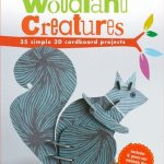 Creative Kid Books: Make Your Own Woodland Creatures