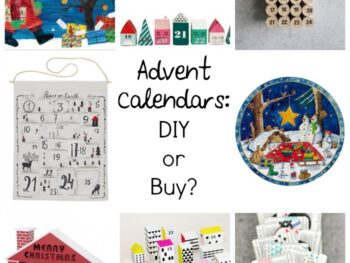 Advent Calendars to DIY and buy- gotcha covered either way...