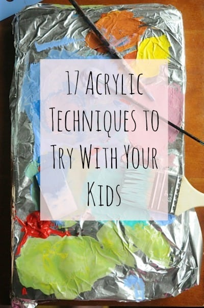 acrylic techniques to try with kids