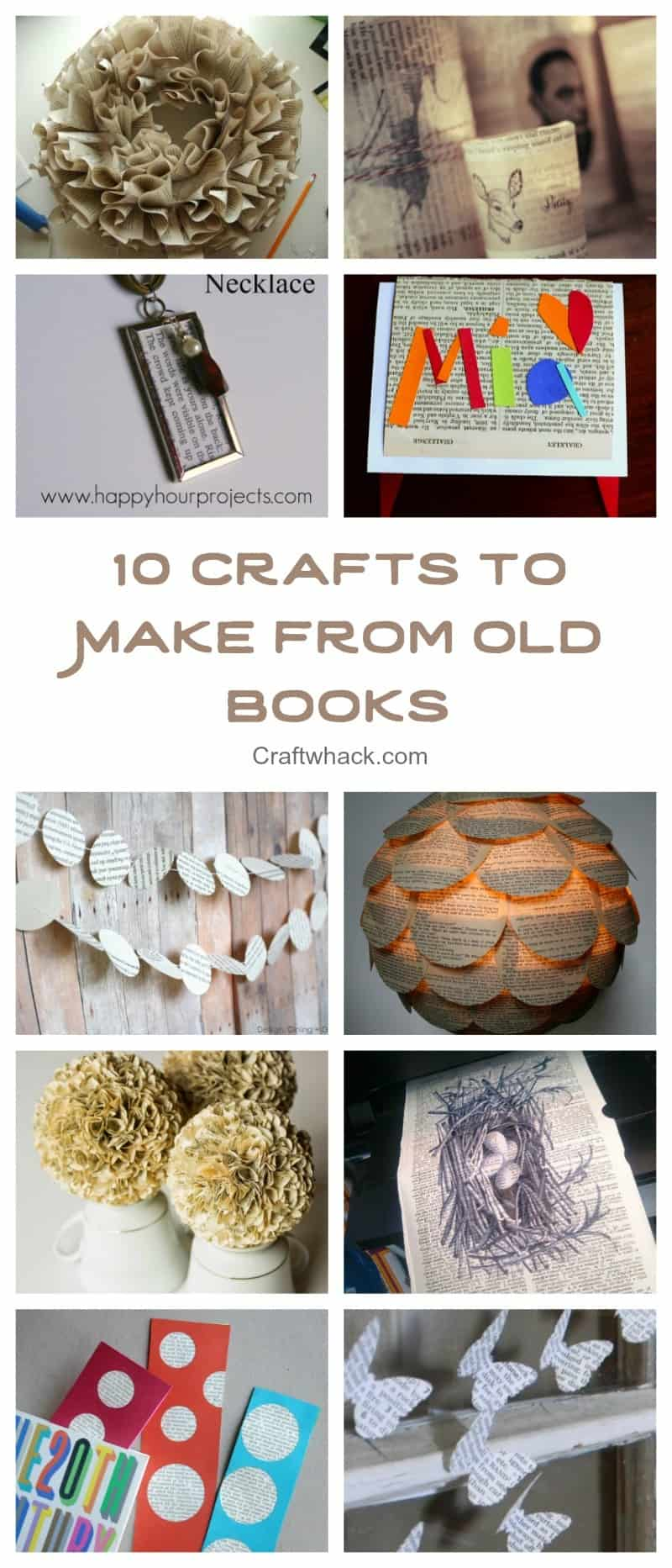 10 excessively creative projects to make from or with old books. Time to raid the thrift stores.