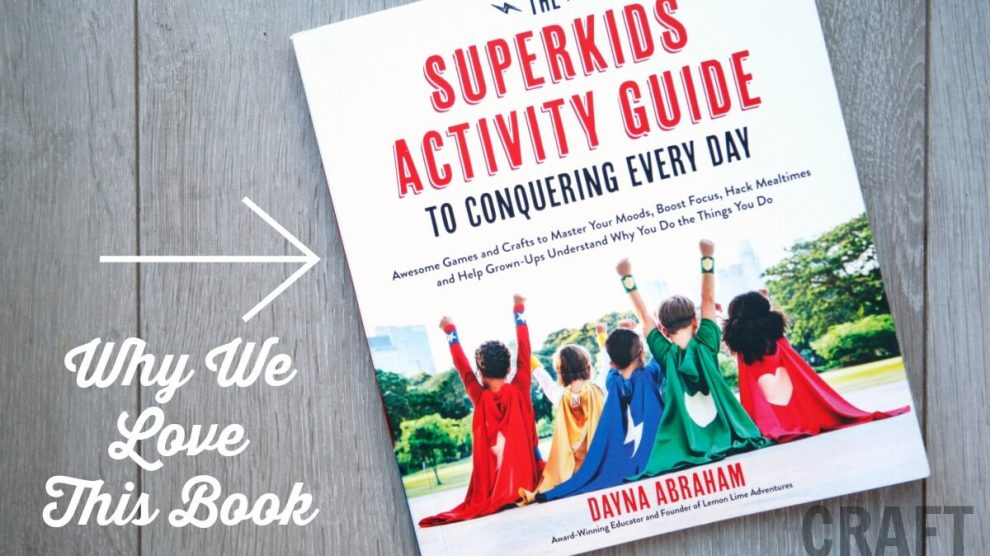 Review of the Superkids Activity Guide by Dayna Abraham