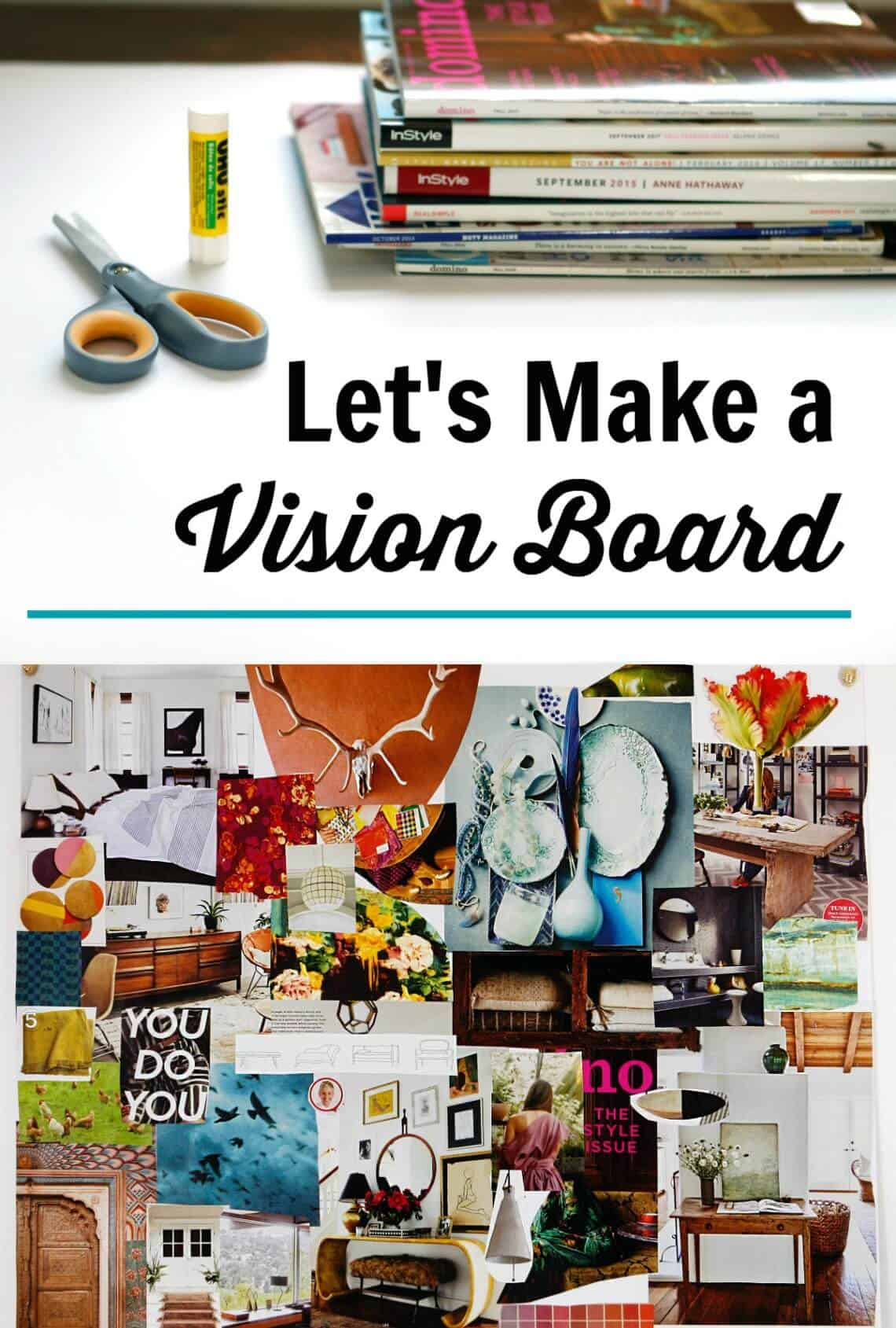Learn to make a vision board that really works for you - use it as part of your daily routine #visionboard