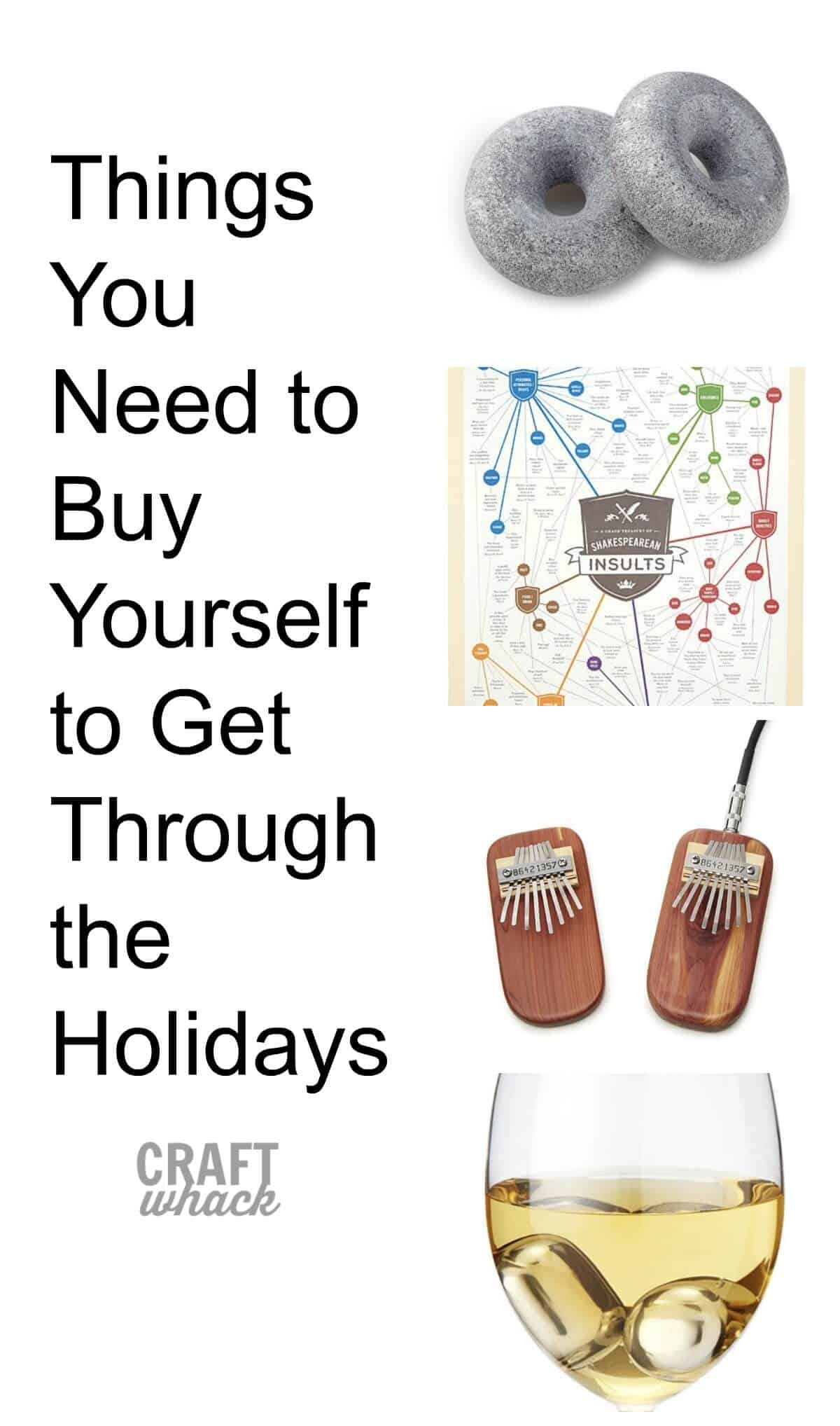 Awesome gifts to buy yourself to get through the holidays :)