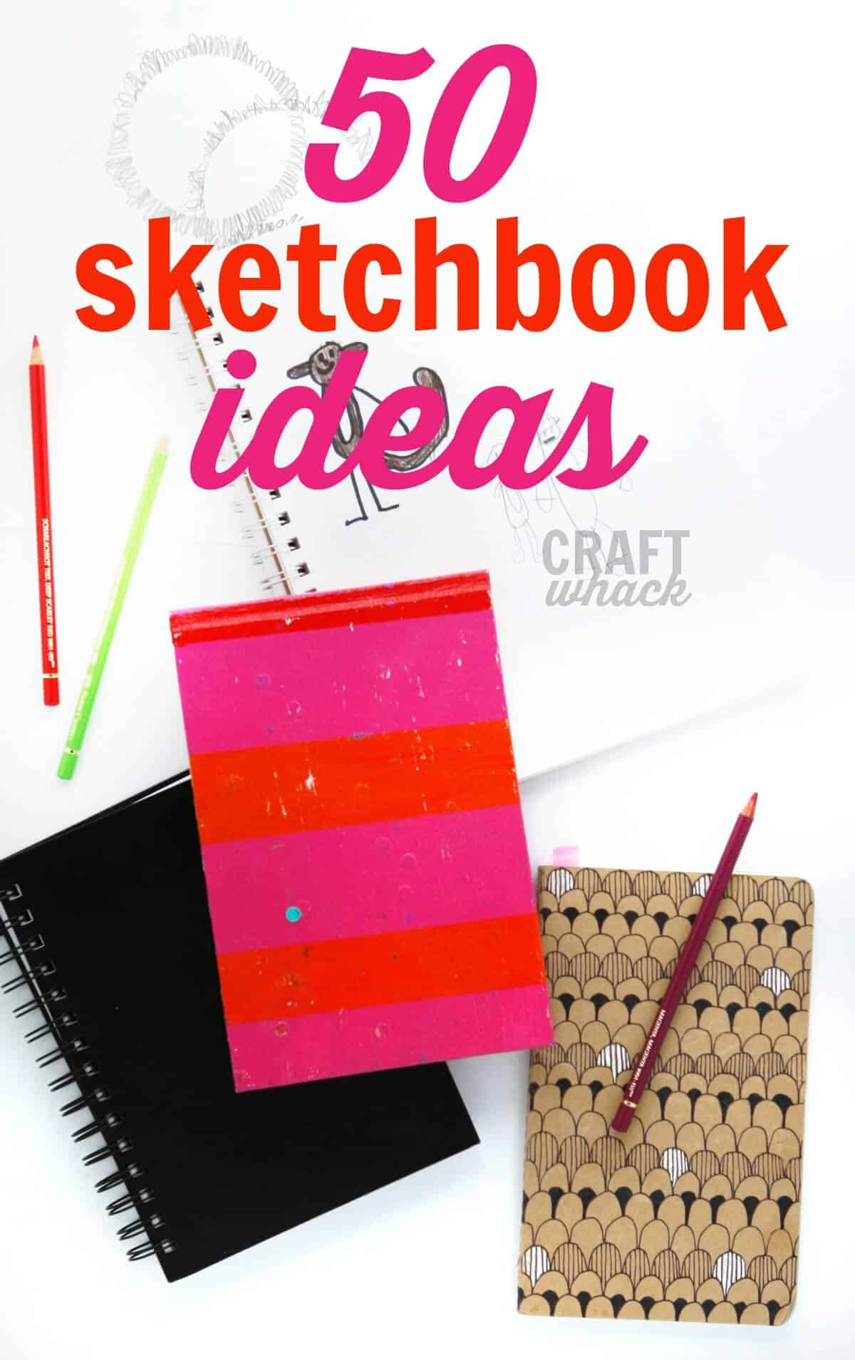 sketchbook ideas and a drawing ideas list