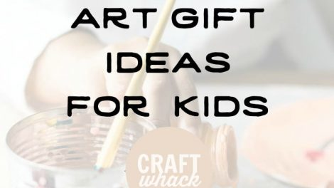 kid making art with overlay that reads 15+ Art Gift Ideas for Kids