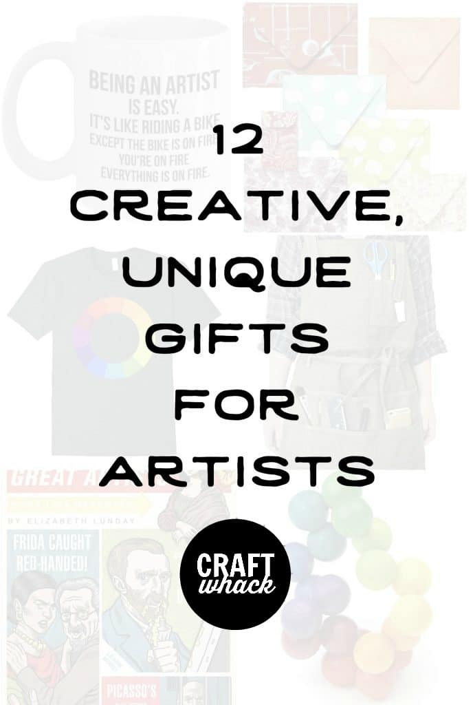 art gift collage with text overlay that says 12 creative, unique gifts for artists