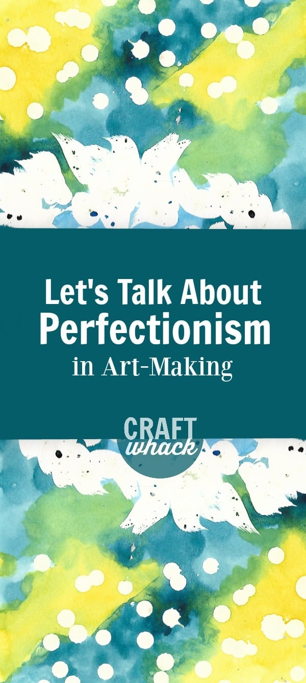 watercolor paintings with copy that reads: Let's Talk About Perfectionism in art-making